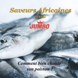 Saveurs Africaines - Comment bien choisir son poisson ?