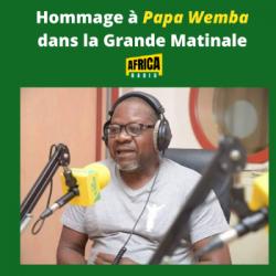 La Grande Matinale - Hommage à Papa Wemba