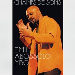 Ambiance Africa - Emile Abossolo Mbo