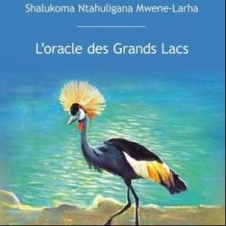 Ambiance Africa - L'oracle des Grands Lacs